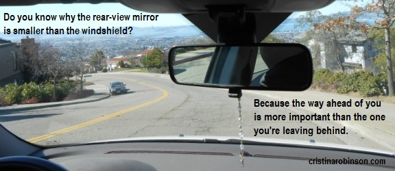 Looking In The Rearview Mirror Quote 80 Quotes By Warren W